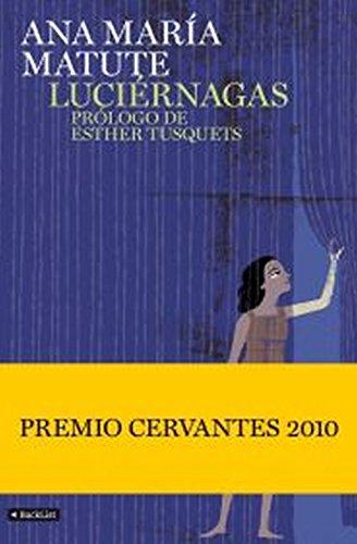 LUCIERNAGAS(9788408094357): MATUTE,ANA MARIA
