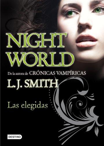 9788408094418: Las elegidas: Night world 2