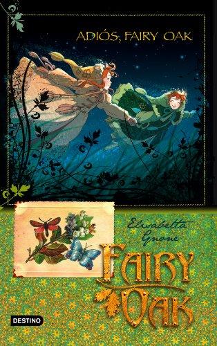 9788408094463: Fairy Oak 4. Adios, Fairy Oak (Spanish and Italian Edition)