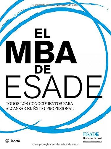 9788408094494: El Mba De Esade. PRECIO EN DOLARES