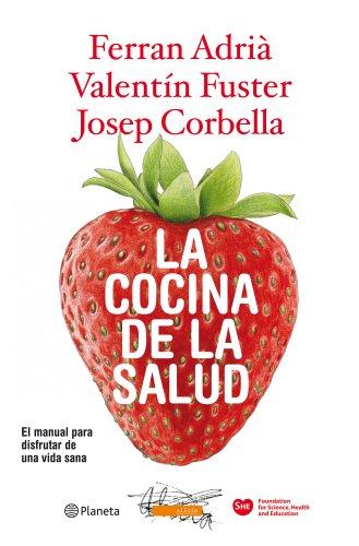 9788408094562: La cocina de la salud: El manual para disfrutar de una vida sana