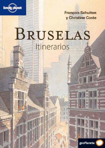 9788408094678: Bruselas. Itinerarios (Guías Itinerarios Lonely Planet)