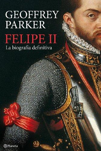 9788408094845: Felipe II. La biografia definitiva