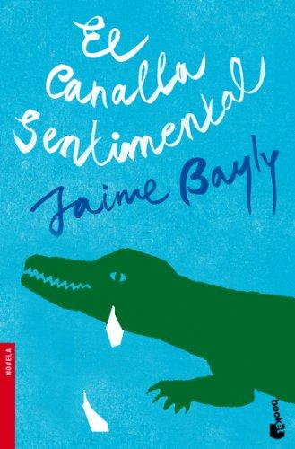 9788408094951: El canalla sentimental (Spanish Edition)