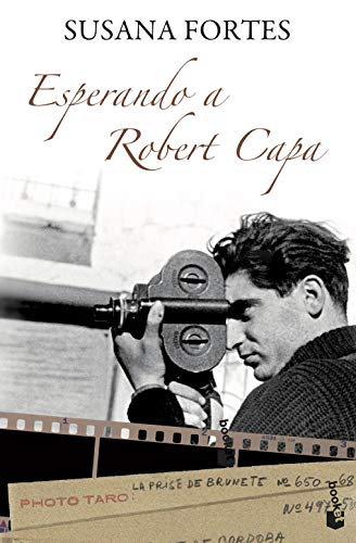 Esperando a Robert Capa - Fortes, Susana
