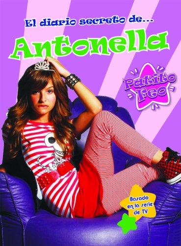 9788408095309: El diario secreto de Antonella: Patito Feo