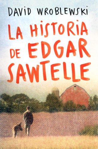 9788408095347: La historia de Edgar Sawtelle (Planeta Internacional)