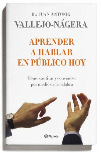 9788408095743: Aprender a Hablar En Publico Hoy