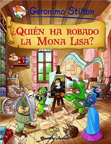 Quién ha robado la Mona Lisa? 06: Stilton, Geronimo; Aguilà
