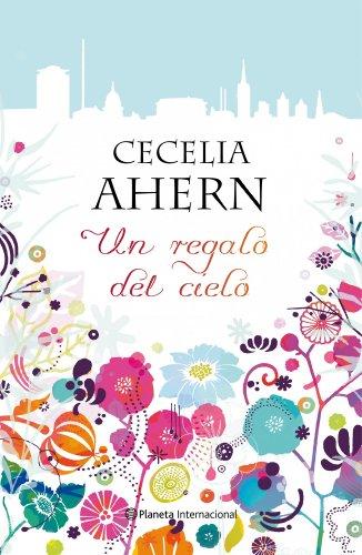9788408096139: Un regalo del cielo (Spanish Edition)