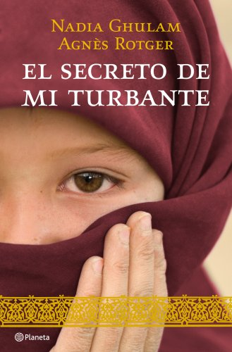 9788408098218: El secreto de mi turbante