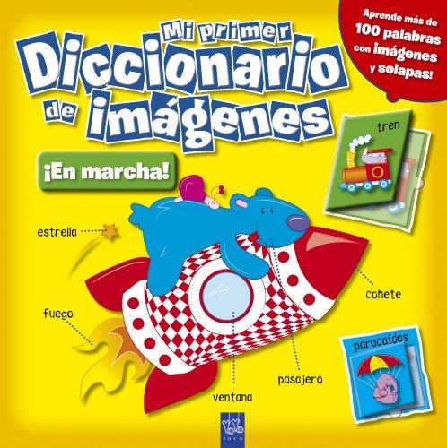 9788408098423: Mi primer diccionario de imágenes. ¡En marcha! (Mi Primer Dicc Imagenes)