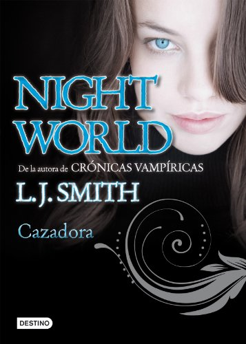 NIGHTWORLD 3 CAZADORA: L J SMITH