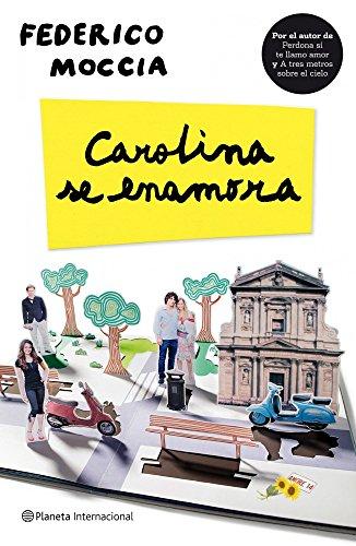 9788408098904: Carolina se enamora (Spanish Edition)