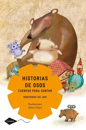 9788408099000: HISTORIAS DE OSOS.COMETA +8AÚOS.PLANETAL