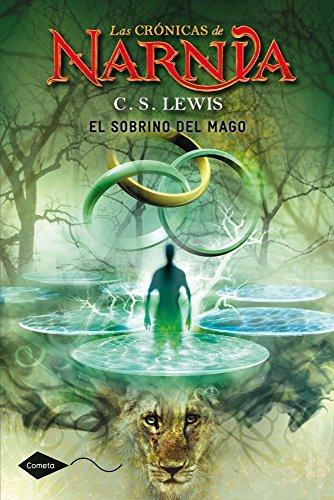 9788408099024: El sobrino del mago: Las Crónicas de Narnia 1 (Cometa +10)