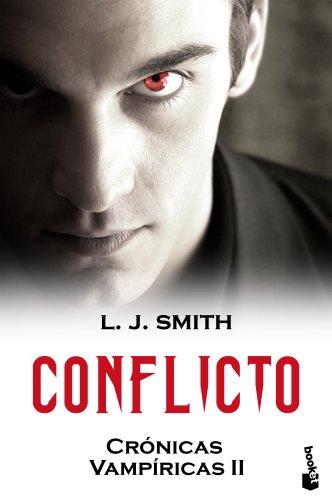 9788408099215: Conflicto. Crónicas vampiricas II