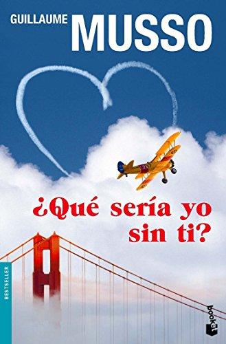 9788408099376: ¿Qué sería yo sin ti? (Bestseller Internacional)