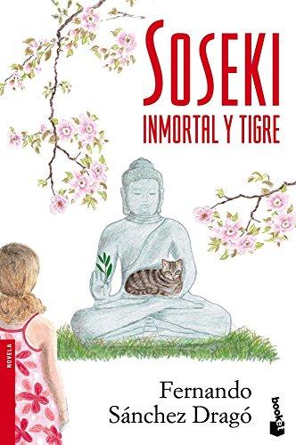 9788408099383: Soseki: Inmortal y tigre (Booket Logista)