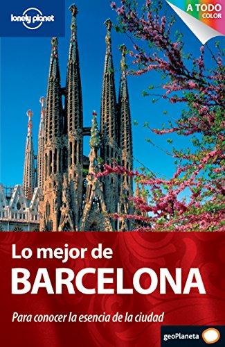 9788408099918: Lo mejor de Barcelona 1 (Guías Lo mejor de Ciudad Lonely Planet)