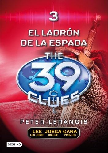 9788408100126: El Ladron de Espadas The Sword Thief (39 Clues) (Spanish Edition) (Las 39 Pistas / The 39 Clues)