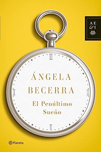 9788408100393: El penúltimo sueño (Autores Españoles E Iberoamer.)