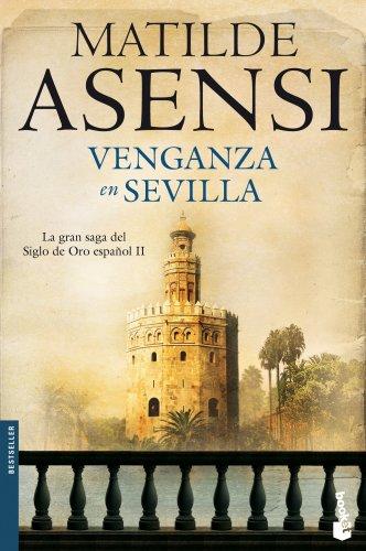 9788408100416: Venganza en Sevilla (Biblioteca Matilde Asensi)