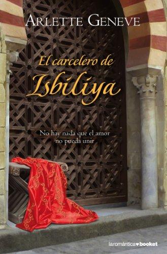 9788408100492: El carcelero de Isbiliya (Booket Logista)