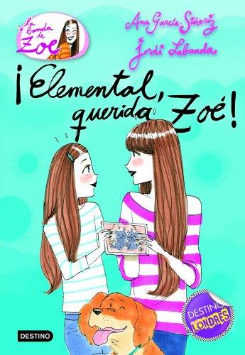 9788408100614: Elemental, querida Zoé! (Spanish Edition)