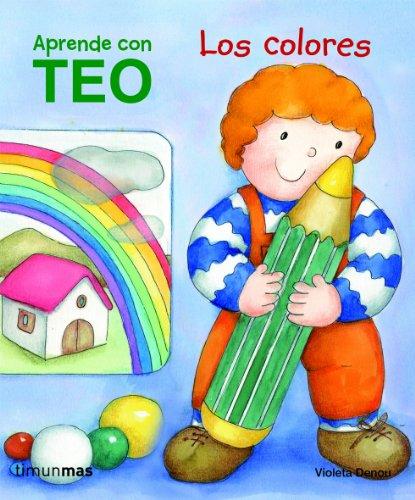 9788408100942: Teo. Los colores: Aprende con Teo