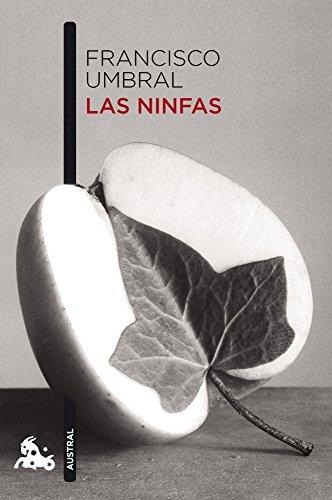 9788408101000: Las ninfas (Narrativa)