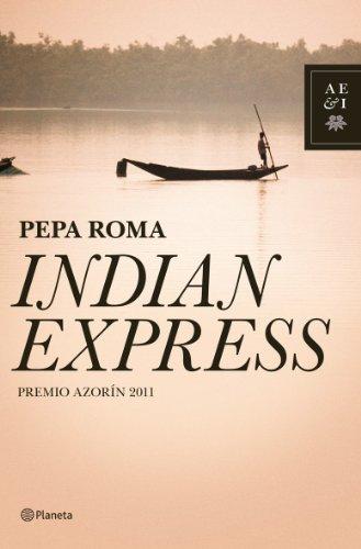 9788408101475: INDIAN EXPRESS (PREMIO AZORIN 2011)(9788408101475)