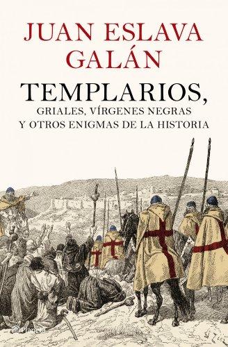9788408102007: Templarios, griales, vírgenes negras y otros enigmas de la historia ((Fuera de colección))