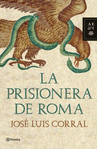9788408102038: La prisionera de Roma (Autores Españoles e Iberoamericanos)