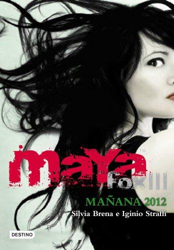 9788408102182: MAYA FOX III MA¥ANA 2012 Destino