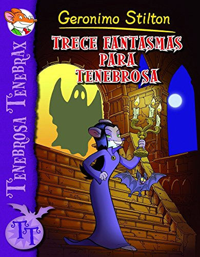 9788408102236: Trece fantasmas para Tenebrosa: Tenebrosa Tenebrax 1