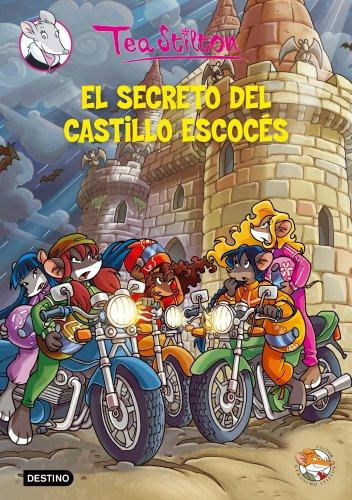 9788408102250: El secreto del castillo escocés: Tea Stilton 9
