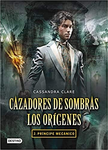 Príncipe mecánico (8408102338) by Cassandra Clare