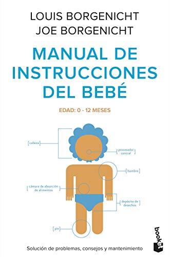 9788408102885: Manual de instrucciones del bebé: Solución de problemas, consejos y mantenimiento (Familia)