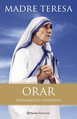 9788408102939: ORAR. PENSAMIENTO ESPIRITUAL MADRE TERESA