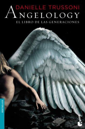 9788408102960: Angelology. el libro de las generaciones (Bestseller)