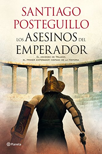 9788408103257: Los asesinos del emperador: El ascenso de Trajano, el primer emperador hispano de la Historia (Autores Españoles e Iberoamericanos)