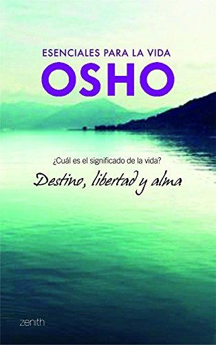 Destino, libertad y alma ¿cuál es el: Osho