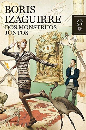 9788408103899: Dos monstruos juntos (Autores Españoles e Iberoamericanos)