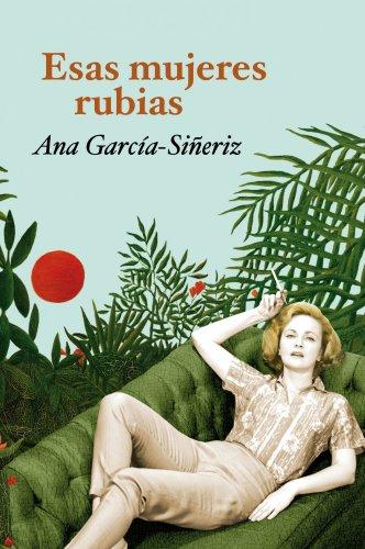 9788408104223: Esas mujeres rubias (Booket Logista)