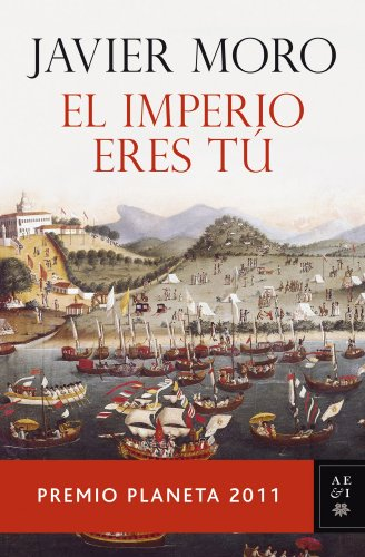 9788408104827: El Imperio eres tú: Premio Planeta 2011 (Autores Españoles e Iberoamericanos)