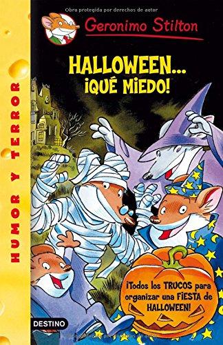 9788408105176: Halloween... ¡qué miedo!: Geronimo Stilton 25 ¡Todos los trucos para organizar tu fiesta de Halloween!Halloween... ¡qué miedo!