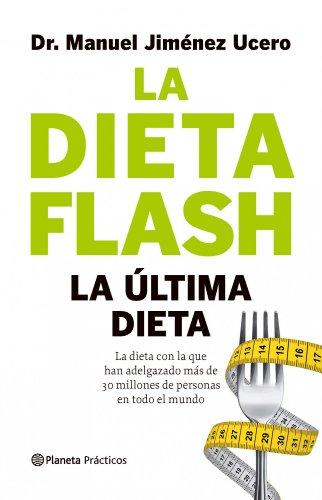 9788408105770: La Dieta Flash: La última dieta