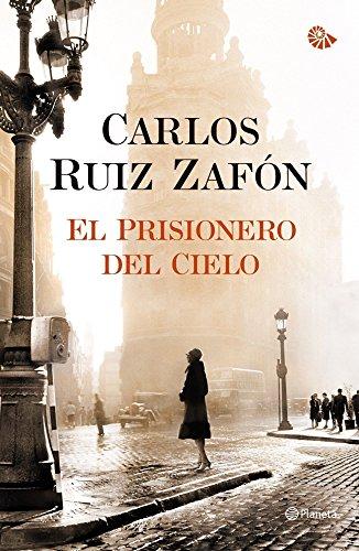 9788408105824: El Prisionero del Cielo (El Cementerio de los Libros Olvidados)