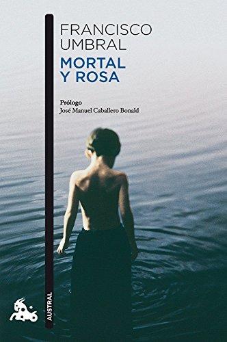 9788408106364: Mortal y rosa (Narrativa)